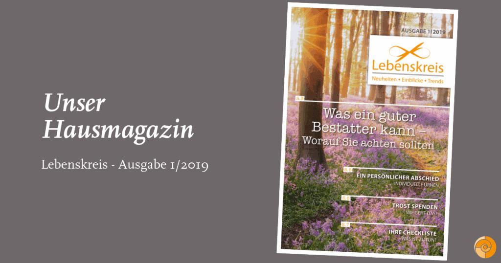 Lebenskreis 01/2019 – Unser Hausmagazin