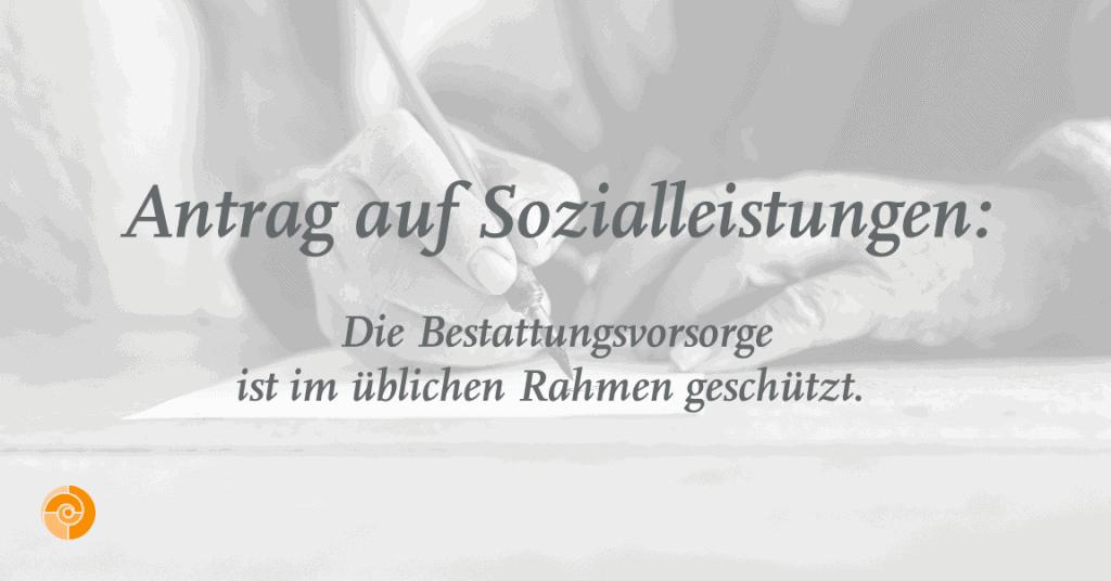 Antrag Auf Sozialleistungen: Bestattungsvorsorge Geschützt